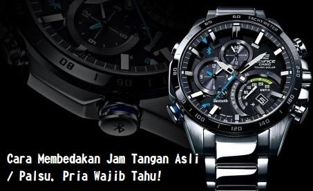 Jam Tanganmu Asli? Coba Cek Lagi Dengan Cara Ini!